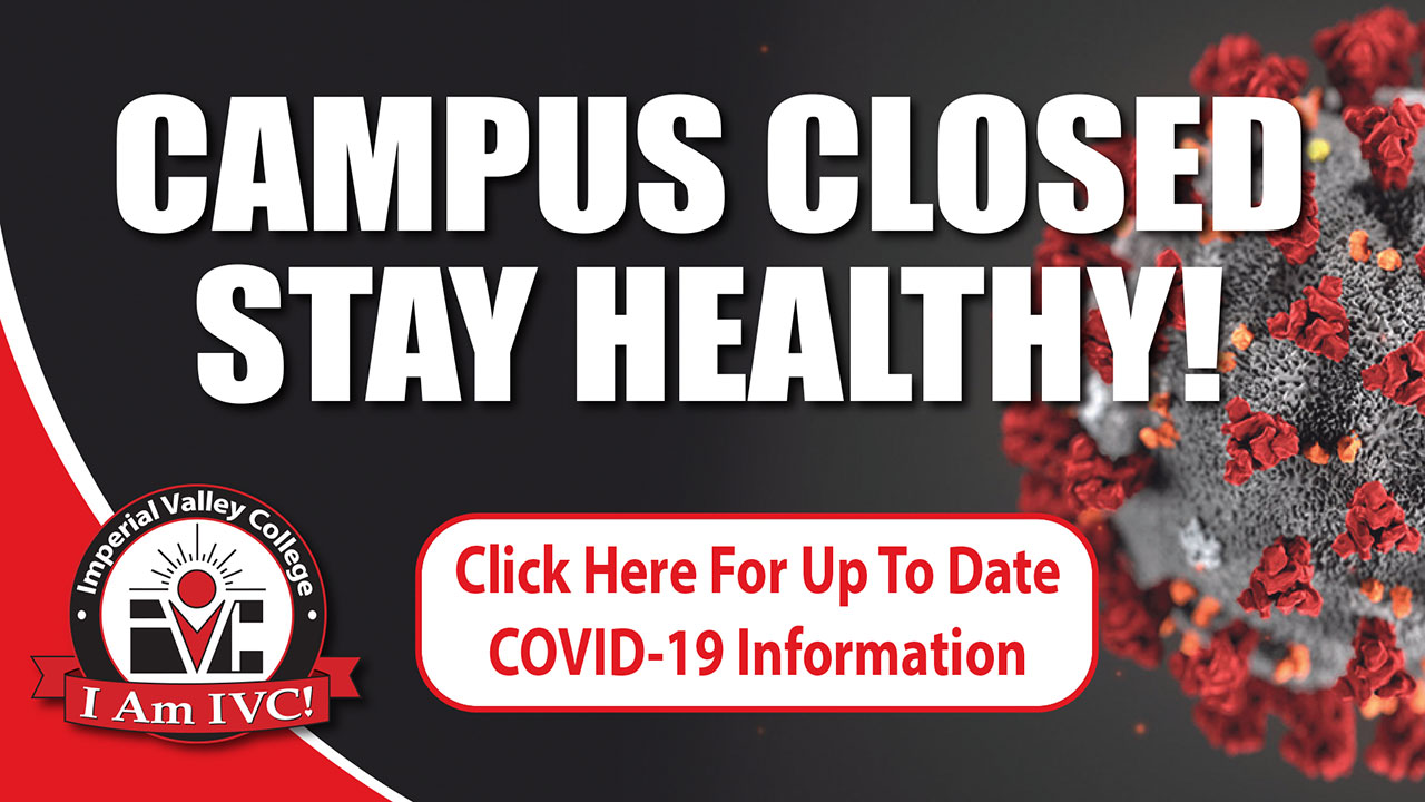 Campus Closed Stay Healthy! Click here for up to date COVID-19 Information