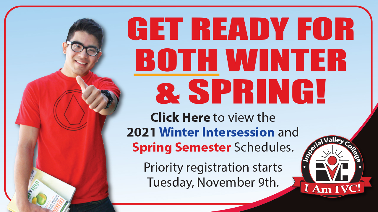 Winter/Spring 2021 Priority Registration on November 9th! Preview the Winter/Spring 2021 Schedule Today!