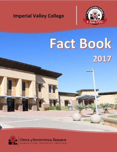 2017 IVC Fact Book - Imperial Valley College - Imperial Valley College