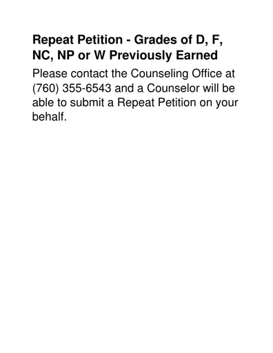 Repeat Petition - Grades of D, F, NC, NP or W Previously Earned