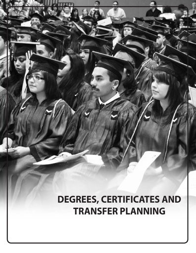 2019-2020 Catalog - Part 05 - Degrees, Certificates and Transfer Planning