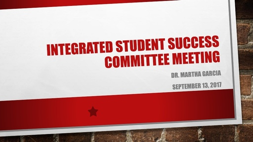 2017-09-13_Integrated Student Success Committee Meeting Presentation
